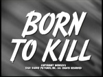 Born to Kill 01