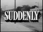 Suddenly 03